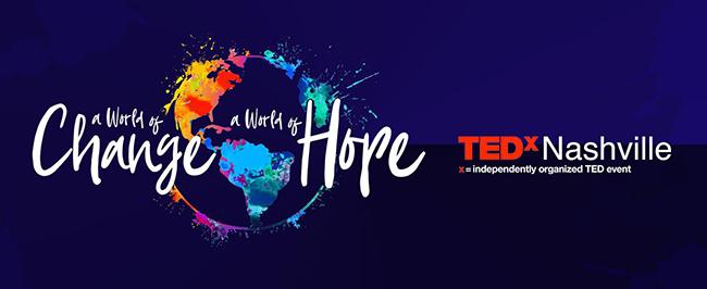 Mar 2: TEDxNashville: A World of Change, A World of Hope