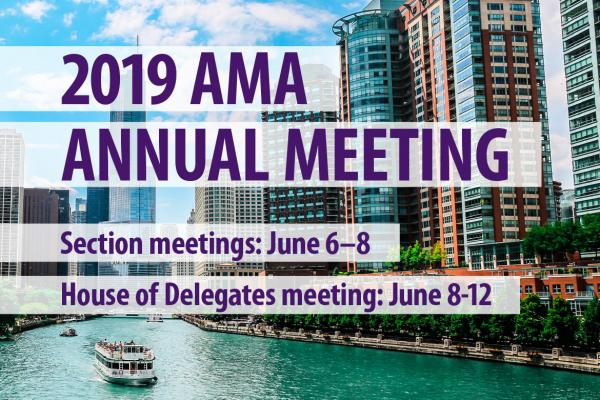 AMA Annual Meeting to Convene on June 8 in Chicago