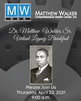 Matthew Walker Comprehensive Health Center Announces Virtual Breakfast Honoring Dr. Matthew Walker, Sr.