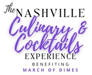 The Nashville Culinary & Cocktails Experience to be Held on October 21st to Benefit March of Dimes
