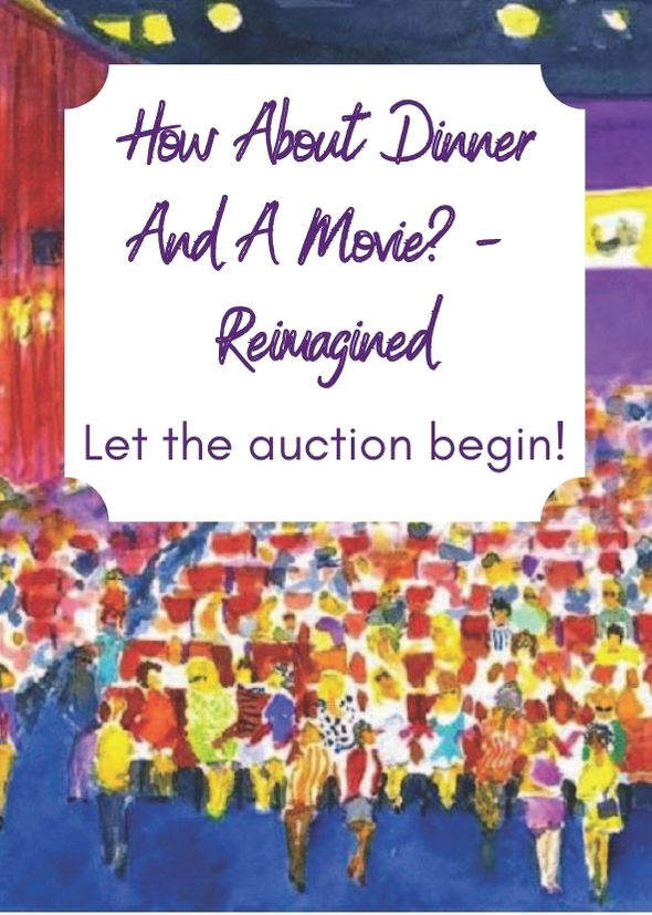 How About Dinner And A Movie? - Reimagined!