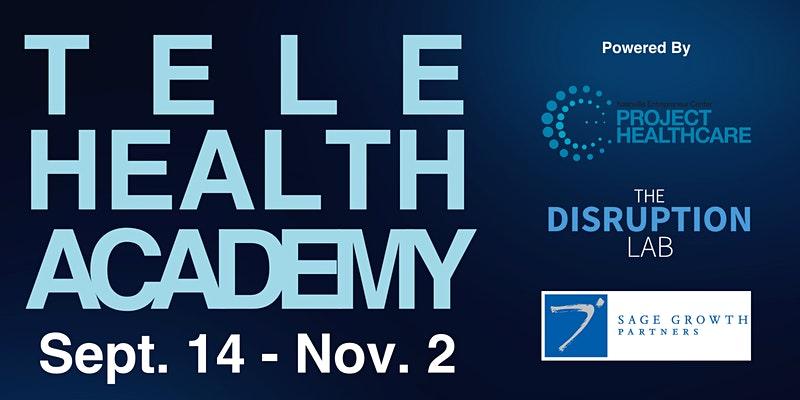 Nashville Entrepreneur Center's Project Healthcare Convenes Telehealth Academy